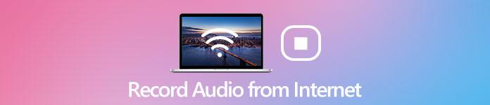 Enregistrer l'audio depuis Internet