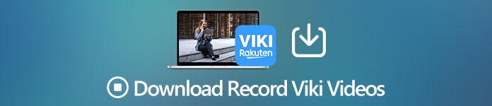 Télécharger des vidéos Record Viki