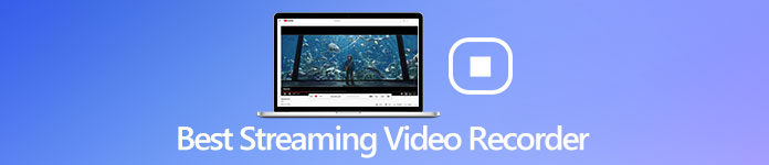 Best Streaming Video Recorder